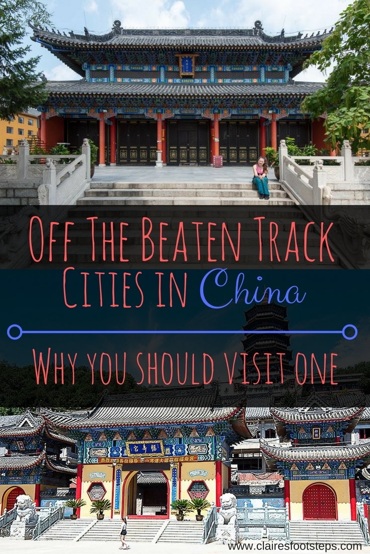 Why We Should Visit Non Touristy Cities In China Claire